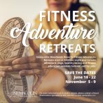 Pennsylvania Fitness Adventure Retreat June, Aug, Nov 2017